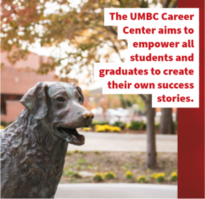 The Career Center aims to empower all students and graduates to create their own success stories.